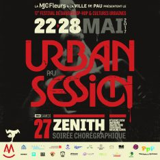 Ticketpass : Zenith de Pau URBAN SESSION 17EME EDITION